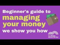 Beginner's guide to managing your money – The Money Advice Service – YouTube