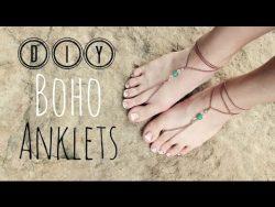 DIY Boho Anklets , Sandals