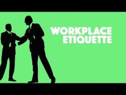Workplace Etiqutte